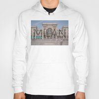 milan Hoodies featuring MILAN by Diego Russo Photography