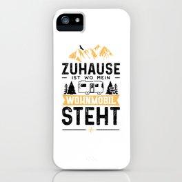Zuhause Ist Wo Mein Wohnmobil Steht iPhone Case