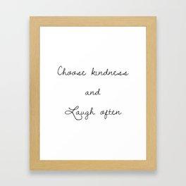 Choose kindness (Black) Framed Art Print