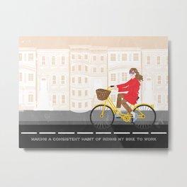 Making a habit of biking to work every day | By: Priscilla Li Metal Print