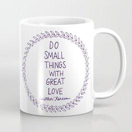 Do Small Things Coffee Mug