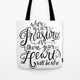 Harry Potter Lettering - Where your treasure is, there your heart will be also Tote Bag
