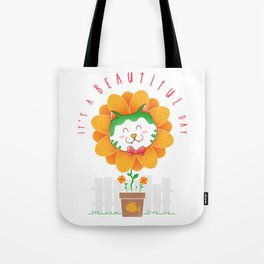 It's a Beatiful Day Tote Bag