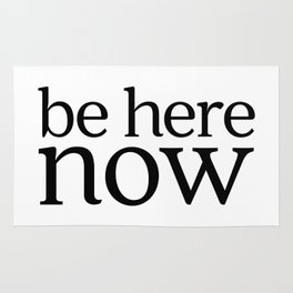 Be Here Now Rug