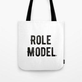 Role Model Tote Bag