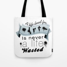 A life lived for art. Tote Bag