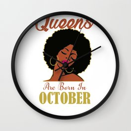 Black Queens Are Born in October Birthday T-Shirt Gift Tee Wall Clock