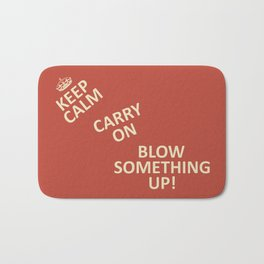Keep Calm...Destroy! Bath Mat