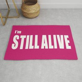 I'm Still Alive Rug