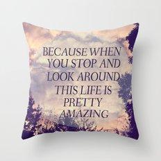 Pretty Amazing  Throw Pillow