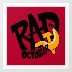 Rad October Art Print