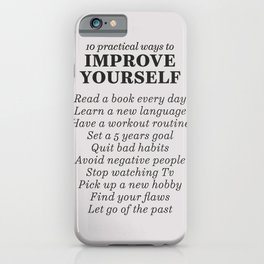 Improve yourself, motivational list for good habits, workout, daily routine, set life goals iPhone Case