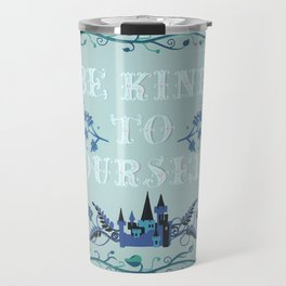 Be Kind To Yourself Fairytale Sign Travel Mug