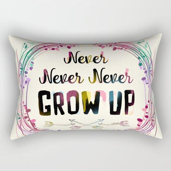 Never Grow Up Rectangular Pillow