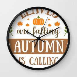 Leaves are Falling Autumn is Calling Wall Clock