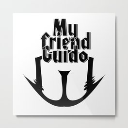 My friend Guido Metal Print