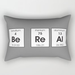 Be Re Al (Be Real) Elements Rectangular Pillow