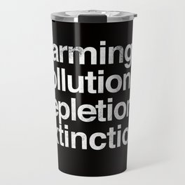 Ecology Issues Travel Mug