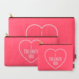 I Tolerate You Funny Quote Carry-All Pouch