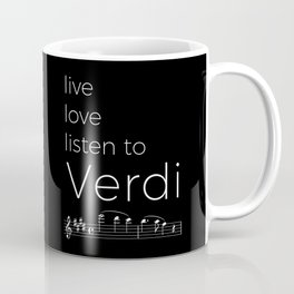 Live, love, listen to Verdi (dark colors) Coffee Mug
