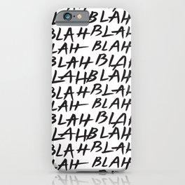 Blah Blah iPhone Case