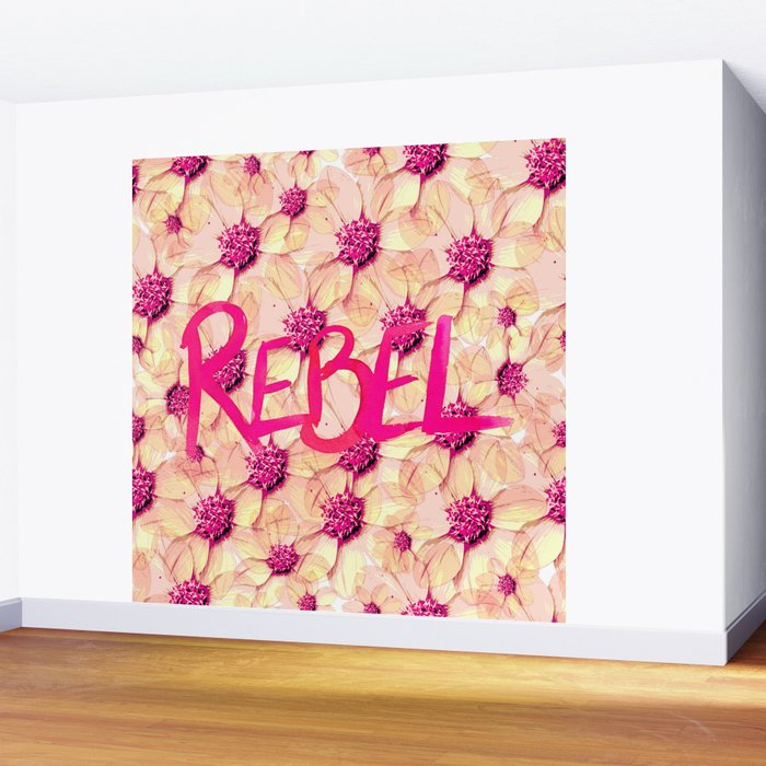 Rebel, go out and smell the flowers Wall Mural