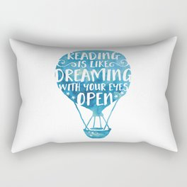 Reading is like Dreaming with Your Eyes Open Rectangular Pillow