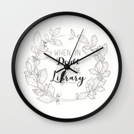 When in doubt go to the library Wall Clock