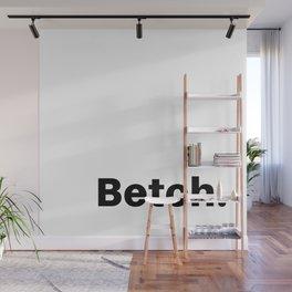 Betch. Wall Mural