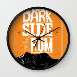 come to the dark side we have parties Wall Clock