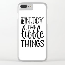 FAMILY WALL DECOR, Enjoy The Little Things,Inspirational Quote,Kitchen Decor,Be Happy Sign,Positive Clear iPhone Case