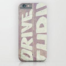 drive thru iPhone 6s Slim Case