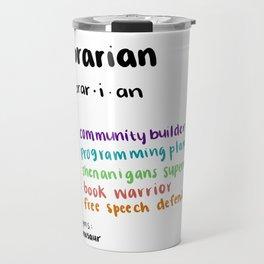 Librarian Definition Travel Mug