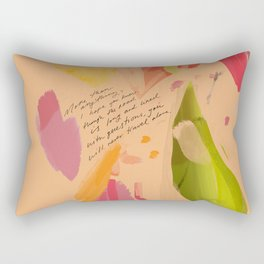 """""""More Than Anything, I Hope You Know, Though The Road Is Long And Lined With Questions, You Will Never Travel Alone."""" Rectangular Pillow"""