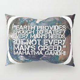 Earth Provides, Mahatm Gandhi Pillow Sham