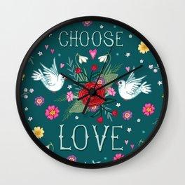 Choose Love Wall Clock