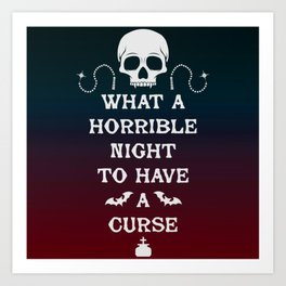 Gamer Geeky Chic Castlevania Inspired What a Horrible Night to Have a Curse Art Print