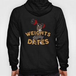Weights Before Dates - Funny Fitness Cat Girl Gift Hoody