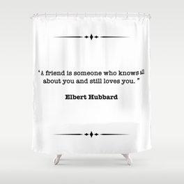 Elbert Hubbard Quote Shower Curtain