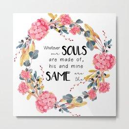Romantic Emily Bronte Quote Metal Print