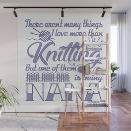 Knitting Nana Wall Mural