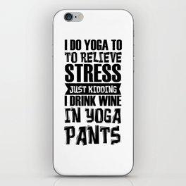 Wine Yoga Stress Drinking Burnout Funny Gift iPhone Skin