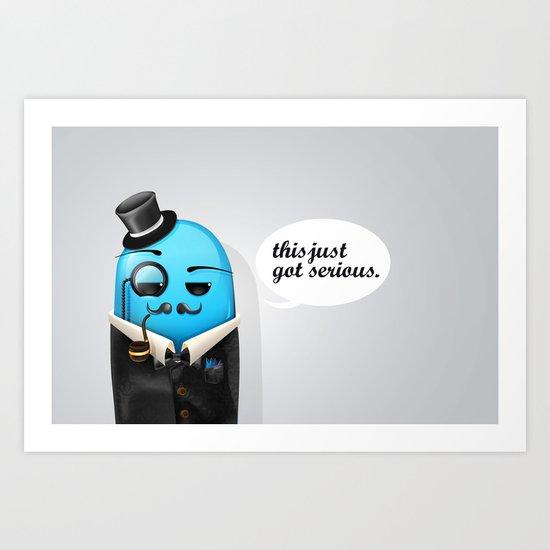 Serious Business Art Print