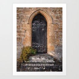 Ask Seek and Knock Art Print