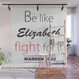 Be like Elizabeth Wall Mural