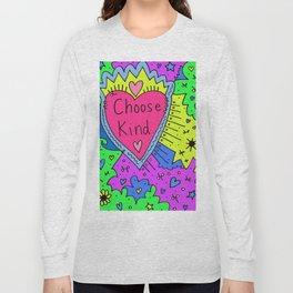 Choose Kind Long Sleeve T-shirt