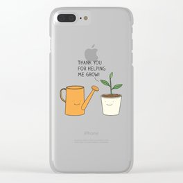 Thank you for helping me grow! Clear iPhone Case