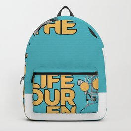 Life Is A Journey Enjoy The Ride Backpack