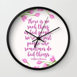 We're All Just People Who Sometimes Do Bad Things Wall Clock