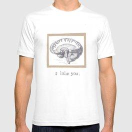 I Lobe You T-shirt